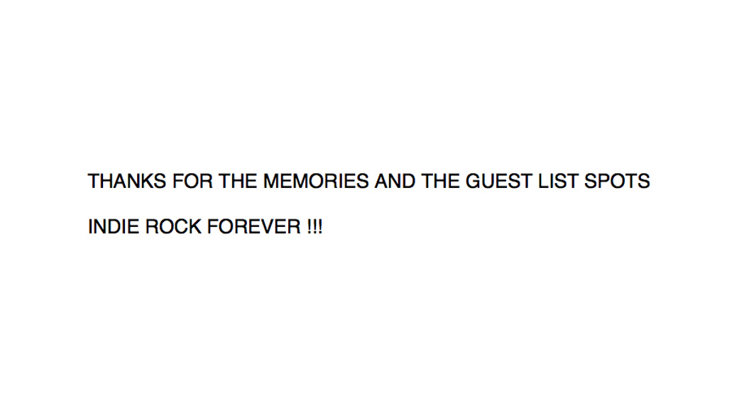 TGIF, HERE'S HOW I JUST SIGNED OFF AN EMAIL SENT TO EVERYONE AT THE LABEL, HAVE A GREAT WEEKEND.