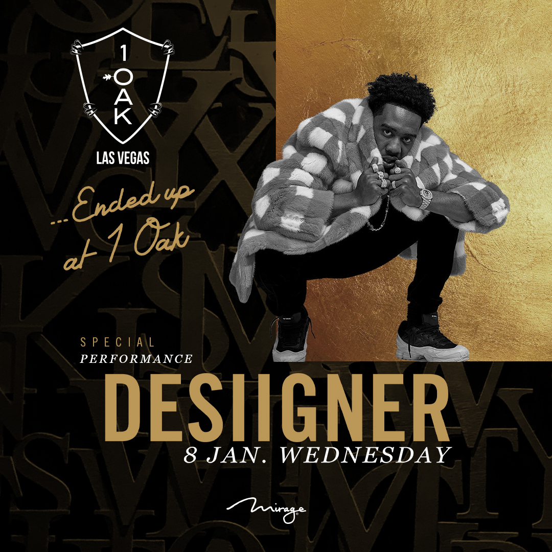 We are excited to announce #desiigner will be live at #1oaklv, Wednesday, January 8th. Tickets now on sale: https://t.co/QCqNgGNRAe  #1oak #1oaklasvegas #ces2020 #endedupat1oak #1ofakind #lasvegas https://t.co/behCJBkZwu