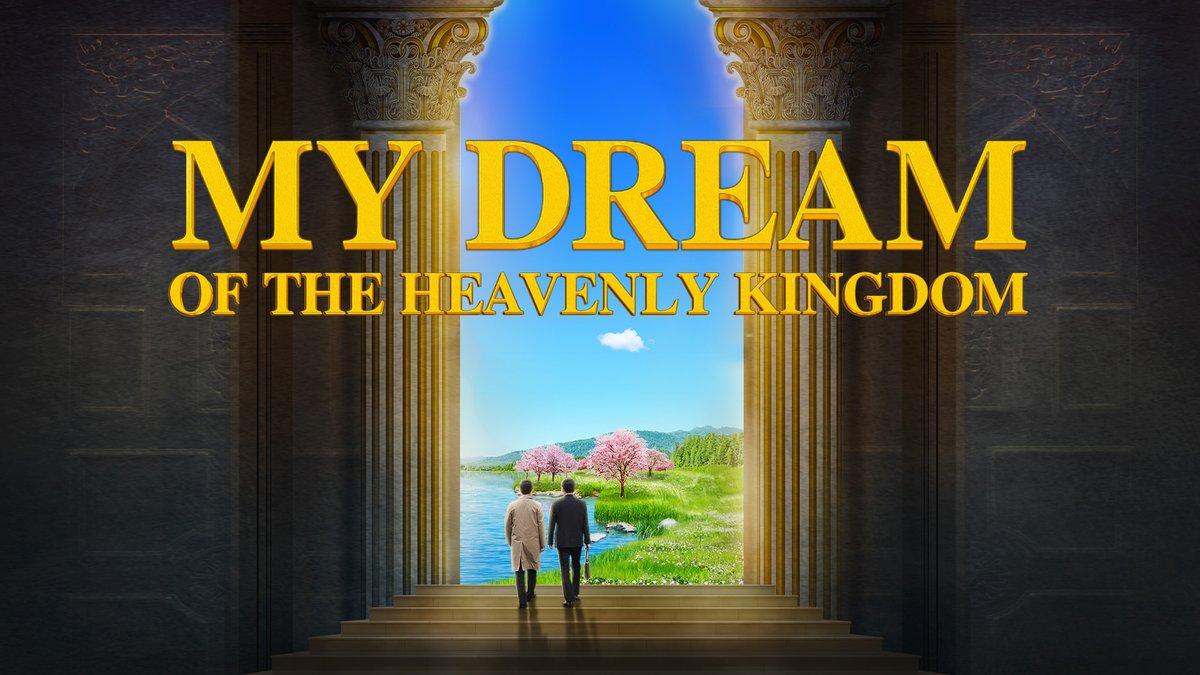 "Christian Movie ""My Dream of the Heavenly Kingdom""   A Pastor's True Story of Welcoming the Lord #jesuschrist #church #childrenofGod #AlmightyGod #voiceofGod #Pray  @ShellyMcgough @FallonJai   @fabulous_ima   @_christena_t @torman_carmen  https:// youtu.be/7xa9er3Ss0g    <br>http://pic.twitter.com/fhDItQHPPn"