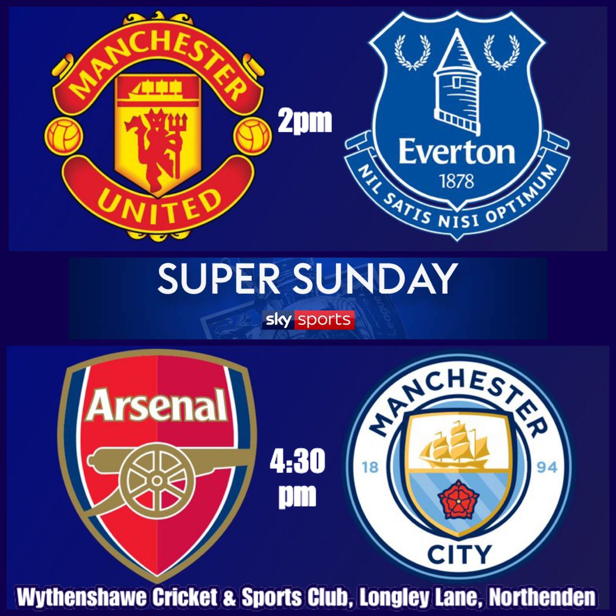 It's SUPER SUNDAY here tomorrow at Wythenshawe Cricket & Sports Club, Longley Lane, Northenden  Both MUFC & MCFC's Premier League games LIVE on our BIG screen  MUFC v EVERTON 2pm ARSENAL v MCFC 4:30pm ALL WELCOME  <br>http://pic.twitter.com/cmcAwmeXsO