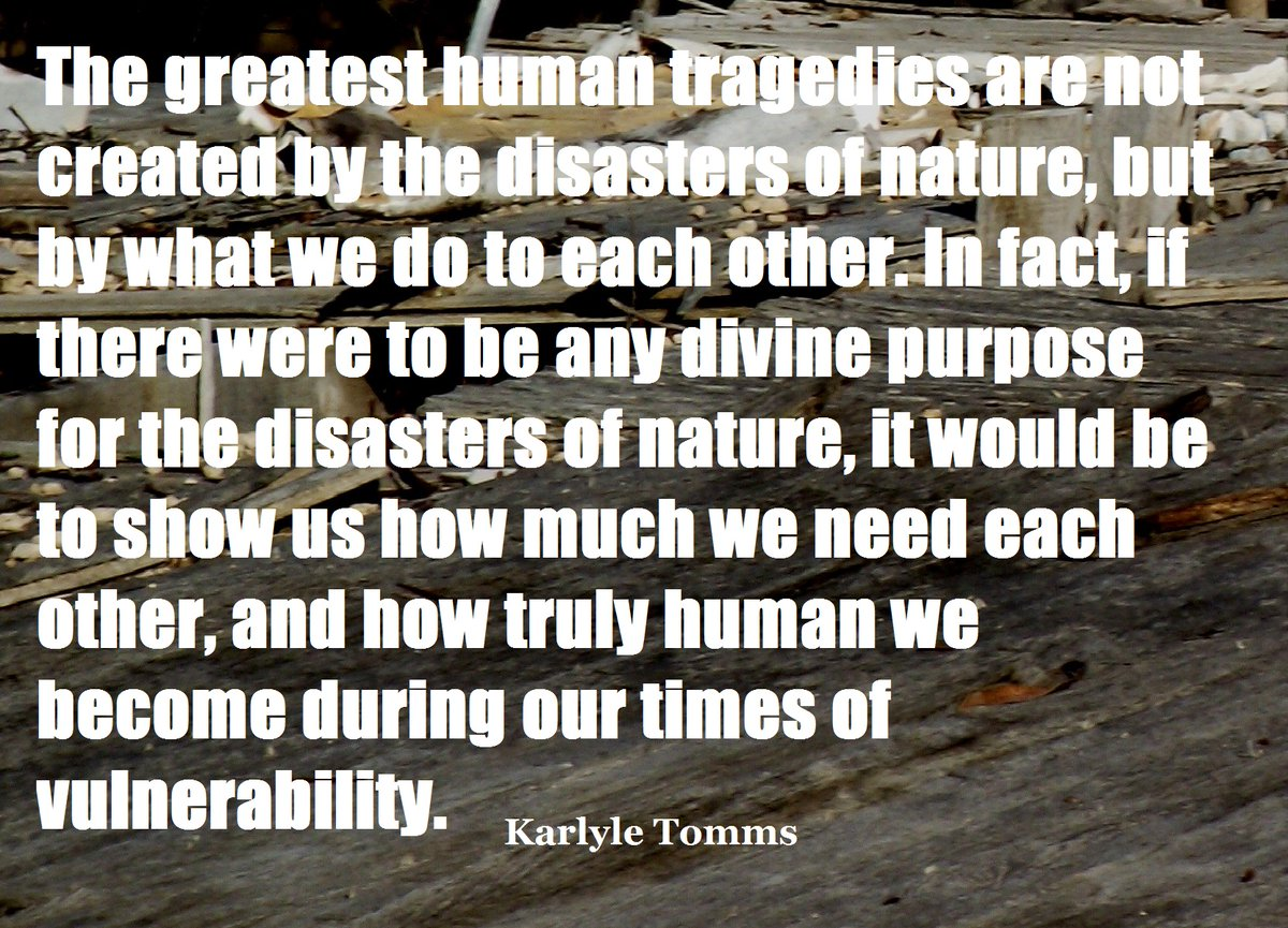 #disasters #weneedeachother http://karlyletomms.compic.twitter.com/ZJdhltE9Ob