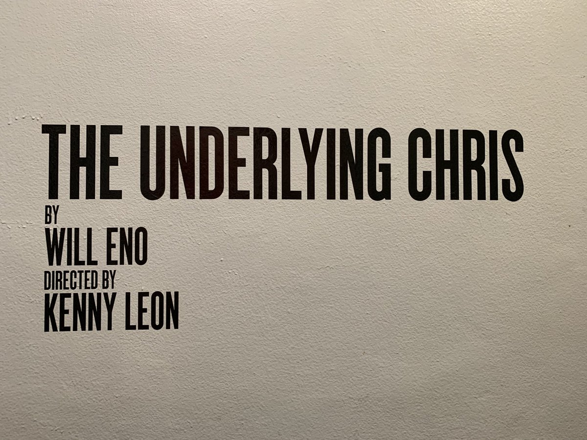"""Today's matinee: """"The Underlying Chris,"""" at @2STNYC"""