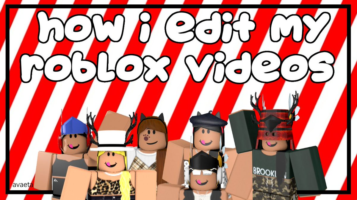 How Do I Upload My Videos To Youtube Roblox Avaeta On Twitter New Video How I Edit Film Upload My Roblox Youtube Videos 3 Video Link Https T Co 0utkxiss49 Roblox Robloxdesign Robloxart Robloxyoutube Robloxdev Speeddesign Https T Co Vwchfqowmj