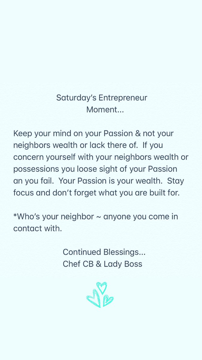 Saturday's Entrepreneur Moment💞👍🏽 #God #entrepreneur #moment #Saturday #entrepreneurs #life #neighbors #neighbor #wealth #focus #chef #boss #passion #loose #fail #contact #smallbusiness #business #growth #bless #blessings #instagram #twitter 12/14/19