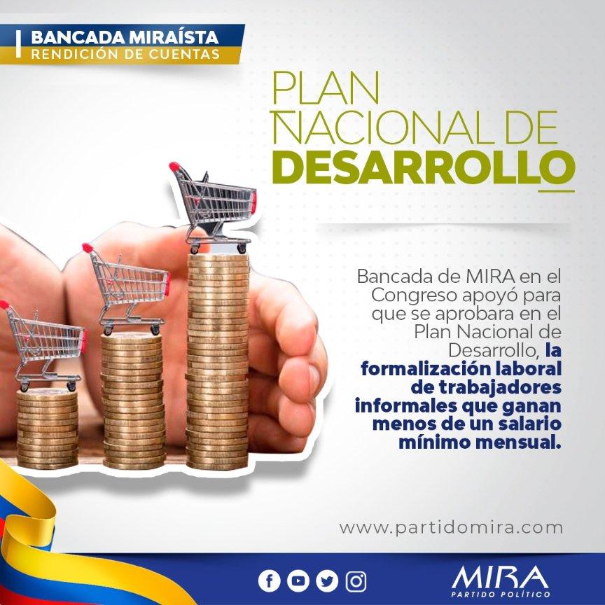 Rendición de cuentas @PartidoMIRA 2019:  En #PND2019 incluimos propuesta de formalizar a trabajadores informales que ganan menos de un salario mínimo mensual: (Ahorro vejez, seguro riesgos laborales, salud). @carlos_guevara @AnaPaolaAgudelo @aydeelizarazoc @irmalherrera. https://t.co/TkGGhEeEb5