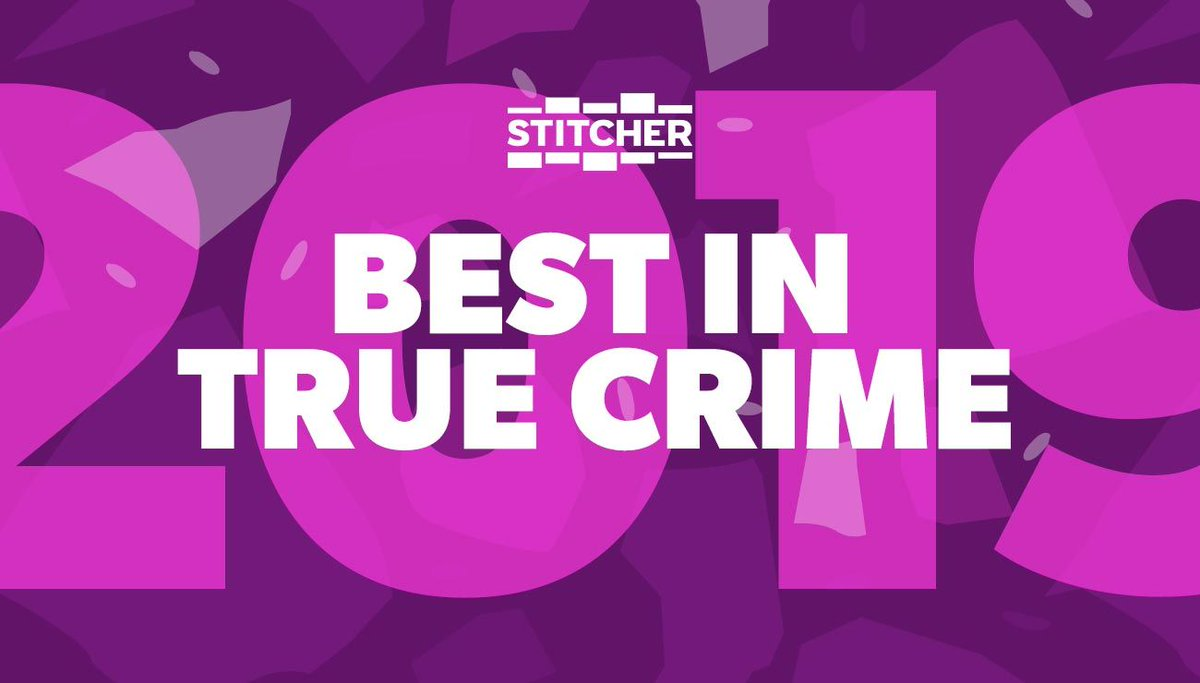 Which true crime podcasts were the best of 2019. Check out our list here 👉stitcherapp.com/truecrime2019