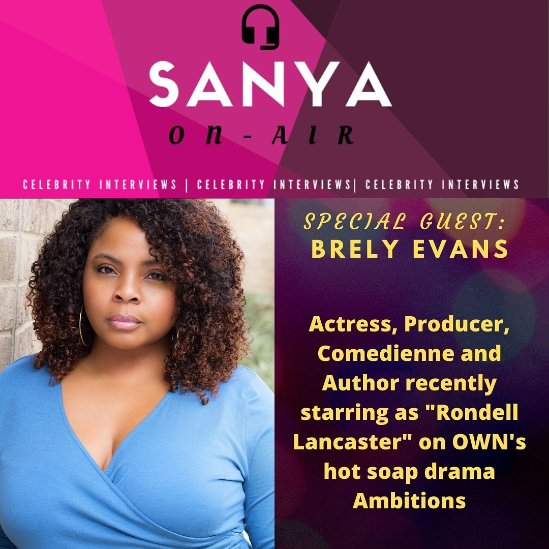 Media-ing Actress Brely Evans joins Sanya On-Air  From working with #whitneyhouston in #sparkle to starring in OWN's Ambitions @brelyevans is definitely one to watch#mediaing #sanyaonair #podcast #celebrityinterviews #womaninmedia #brelyevans #actresspic.twitter.com/VZmFAFBLL5