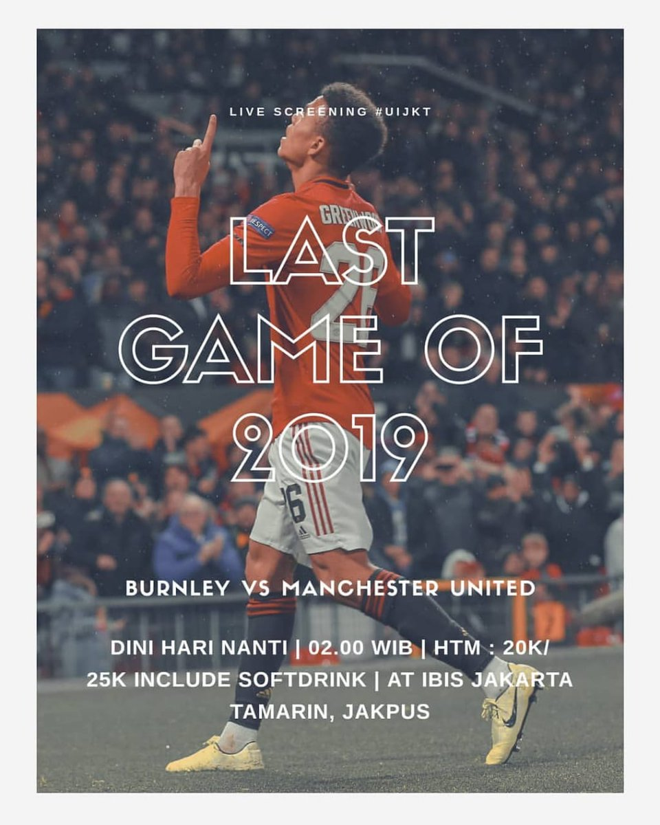 Pertandingan terakhir di tahun 2019!  Burnley vs Manchester United, start from 02.00 pagi nanti, HTM? 20k untuk member dan 25K untuk non member, tempat nya? Di Ibis Hotel Tamarin, Wahid Hasyim! See you there!   #UIJKT https://t.co/1MZKlKRUpd