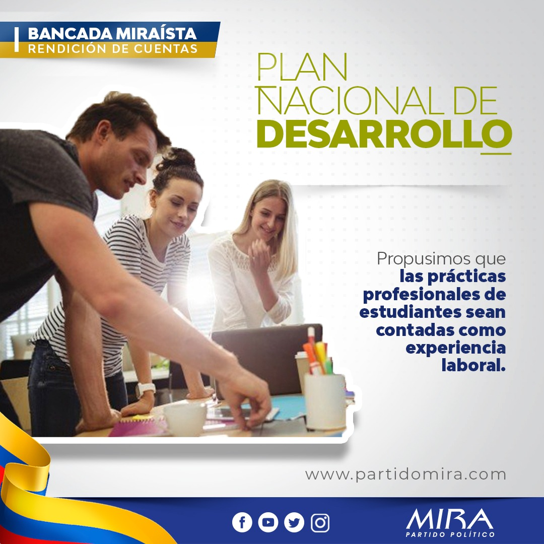 Rendición de cuentas @PartidoMIRA 2019:  En #PND2019 incluimos propuesta para que prácticas profesionales cuenten como experiencia laboral. Así se contribuye para generar empleo.  @carlos_guevara @irmalherrera @AnaPaolaAgudelo @aydeelizarazo  Detalles: https://t.co/ONZTrq7Pj4 https://t.co/WHM5nWs4M3