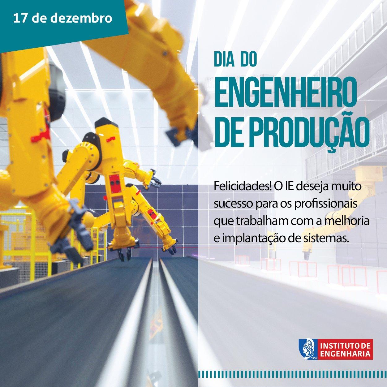 """Instituto de Engenharia on Twitter: """"Parabéns para Engenheiros e  Engenheiras de Produção! Hoje é o seu dia! Marque seus amigos e colegas que  trabalham neste importante segmento #ieparabeniza… https://t.co/WkACUkcM3z"""""""