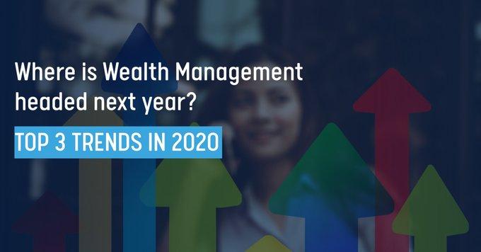 Wealth Management Trends 2020
