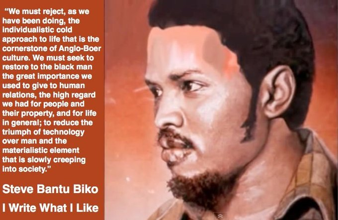 Happy Birthday Steve Biko South African revolutionary