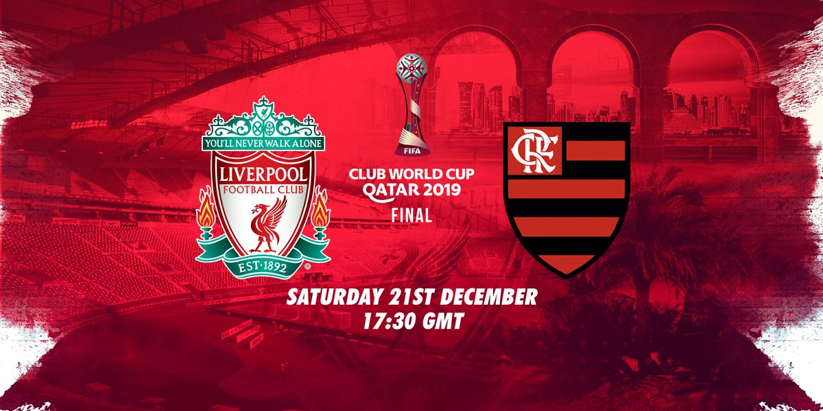 Liverpool Fc On Twitter We Ll Face Flamengo In The Clubwc Final