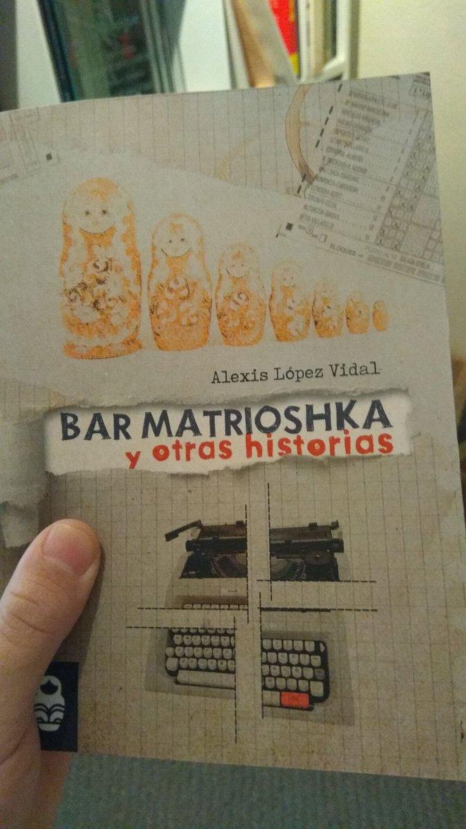 RT @alexislvidal: Nueva edición de 'Bar Matrioshka y otras historias' 😃 https://t.co/JcB0xgw5fs