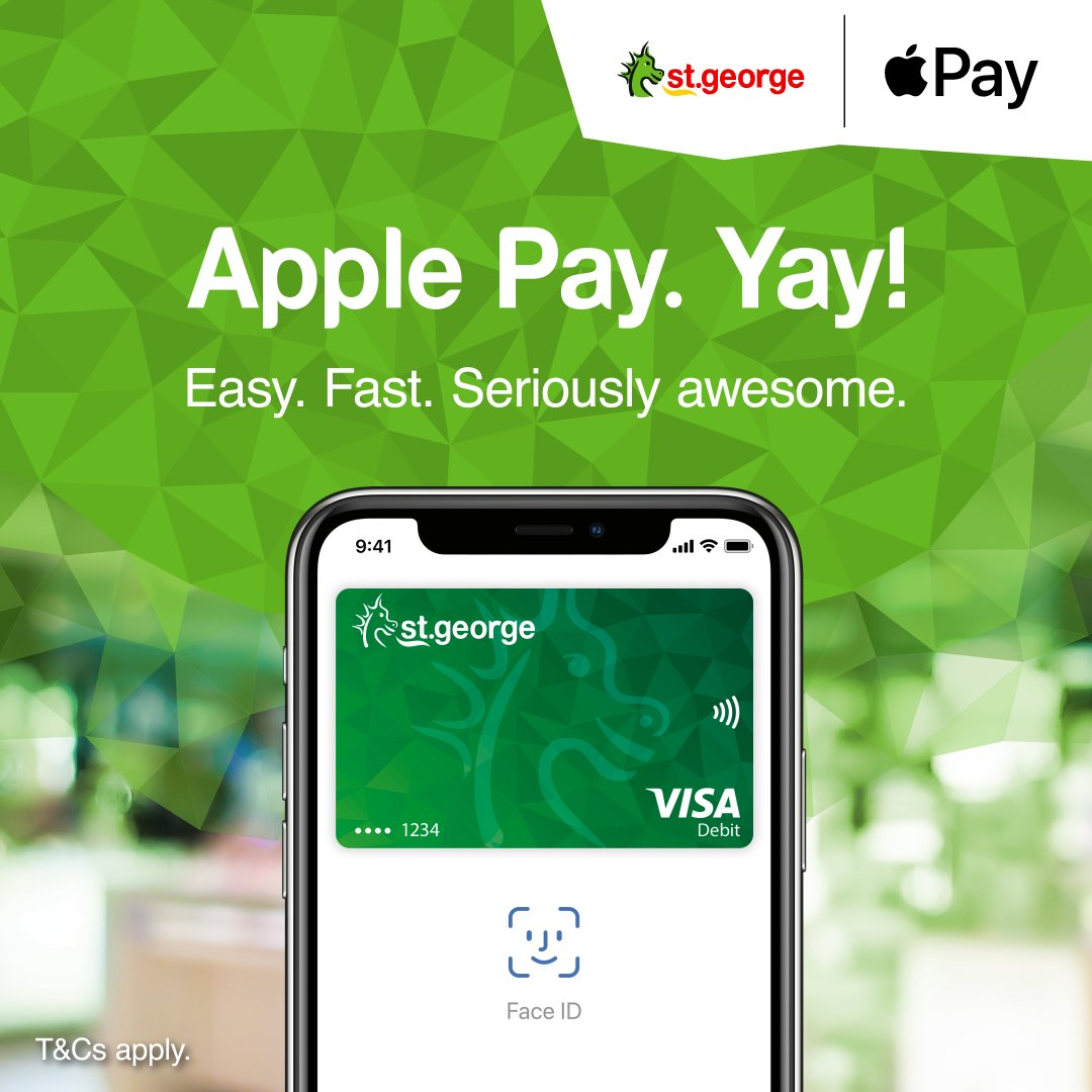 St George Bank On Twitter Yay Apple Pay Is Now Available For Our Customers It S The Easy Fast Way To Pay Seriously Awesome Take A Look Https T Co Hwxmie8mfq Https T Co R78ec39quq