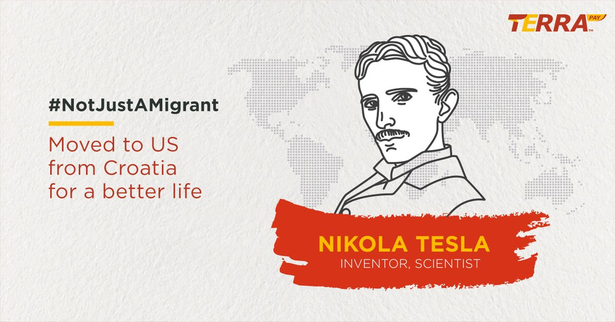 The Serbian American #immigrant was penniless when he arrived in NYC. Yet, he went on to become an inventor world-famous for his design of Alternative Current.  #NotJustAMigrant  #Migrant #migrantmemories #migrantsareheroes #Dec18 #WeTogether #MobileMoney #TerraPay #Remittancepic.twitter.com/fyZnkcNDkr