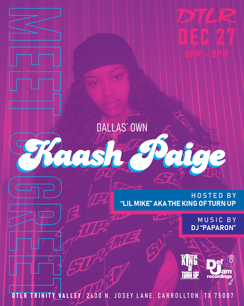 #DALLAS  Meet @DefJam Recording Artist @KAASHMYCHECKS at our NEWEST DTLR location in TX!  Fri., Dec. 27th 6-8PM Trinity Valley Shopping Center 2630 N. Josey Lane Carrolton, TX 75007  Get ready for her WHOLE VIBE  #DTLR #DefJam #LoveSongsChallenge #ParkedCarConvos <br>http://pic.twitter.com/uuMrvRR1WM