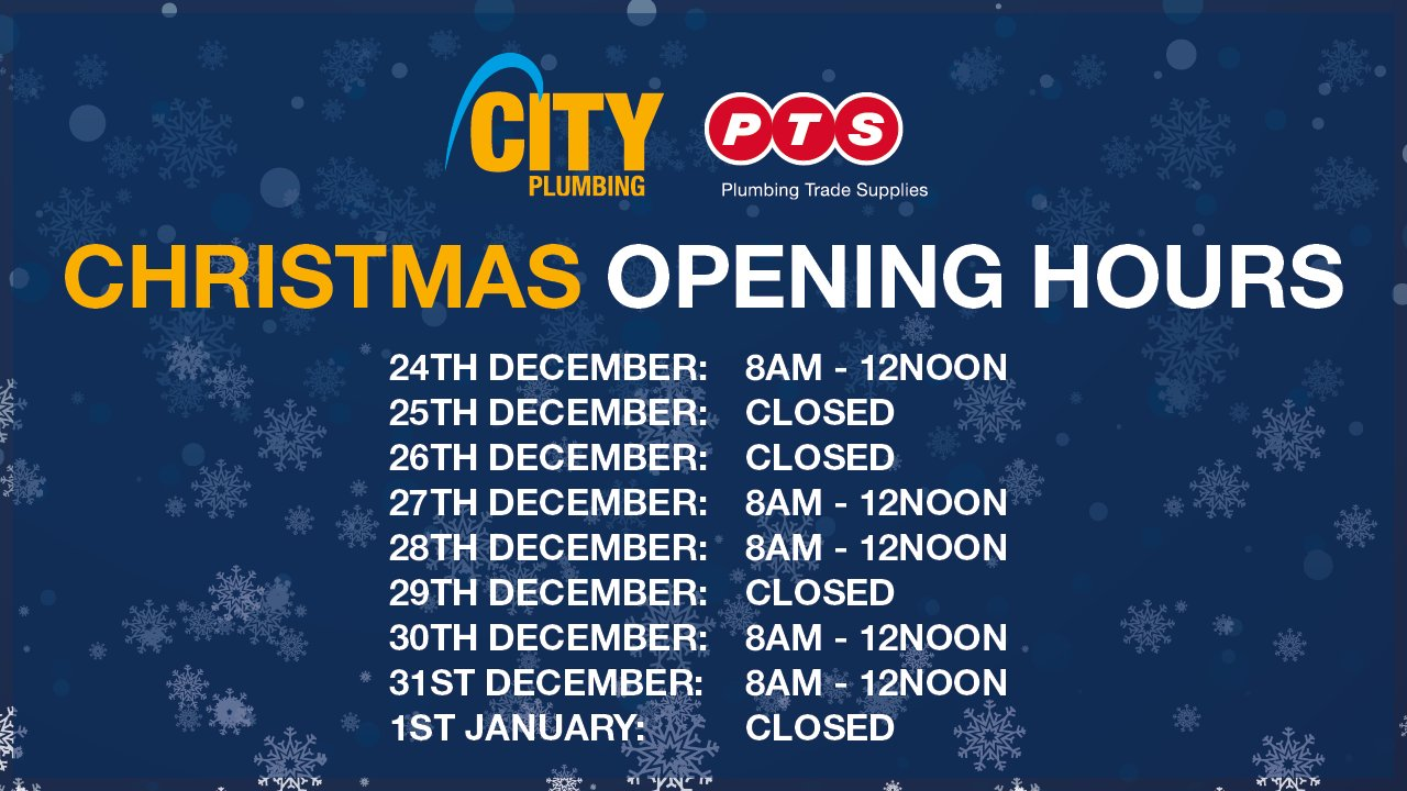 City Plumbing Uk On Twitter A Reminder Of Our Christmas Opening Hours For Our Branches Over The Festive Period Have A Great Weekend