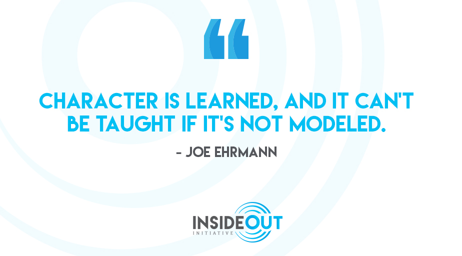 How do you coach character? You model it.
