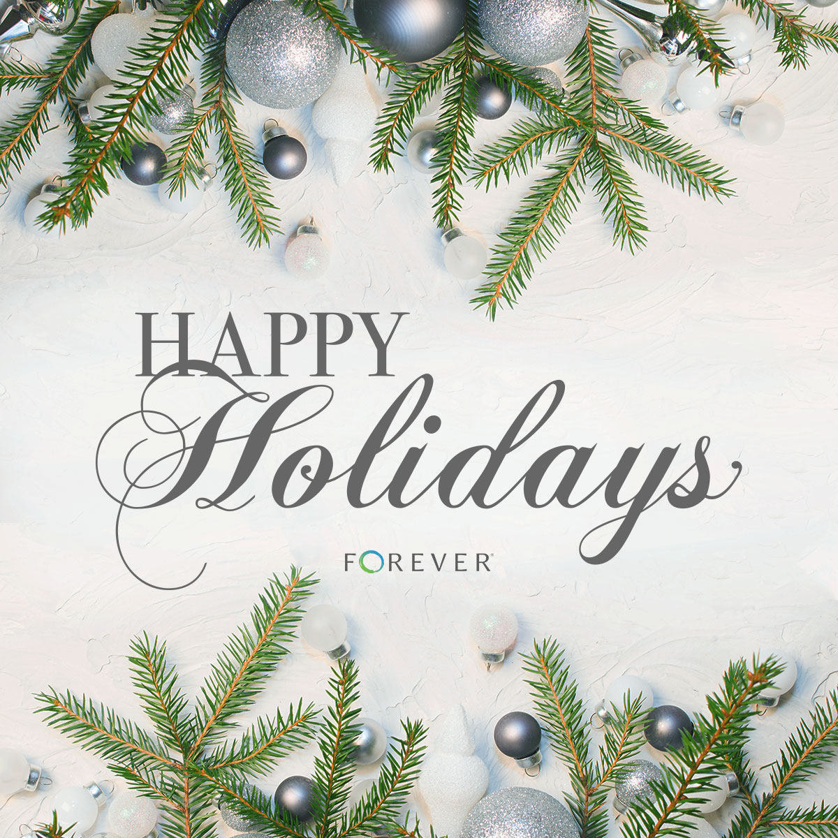 No matter what you celebrate, celebrate well! Happy Holidays from FOREVER!