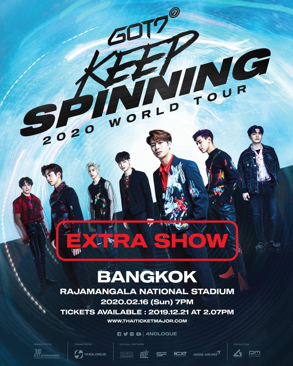 เพิ่มรอบการแสดง GOT7 2020 WORLD TOUR 'KEEP SPINNING' IN BANGKOK วันอาทิตย์ที่ 16 ก.พ. 63 19.00 น. ณ ราชมังคลากีฬาสถาน เปิดจำหน่ายบัตรวันนี้! เวลา 14.07 น. เป็นต้นไป ทาง Thaiticketmajor #GOT7 #GOT7_WORLDTOUR #GOT7_KEEPSPINNING #GOT7KEEPSPINNINGinBKK #JYP #JYPTH #4NOLOGUE