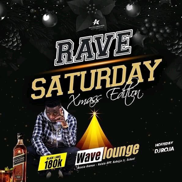 We Know How We Always Get Down Every Single Saturday @Wave_Lounge_UG #RaveSaturdays  #XmassEdition  ————————————————————  Black Label At 180K Hosted by @DjRoja   #Thepartyneverstops #drinkcemberpic.twitter.com/NhoZ7oZQR8