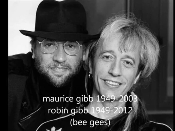 Happy birthday  Robin Gibb & Maurice Gibb