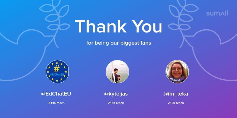 Our biggest fans this week: EdChatEU, kyteijas, im_teka. Thank you! via sumall.com/thankyou?utm_s…