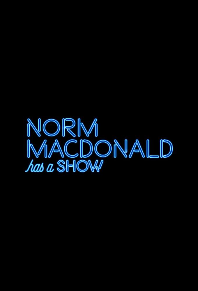 Norm Macdonald Has a Show Full Episodes  https://eztvking.com/tv-show/5316-norm-macdonald-has-a-show…  #NormMacdonaldHasaShow #talkseries #tvshow #tvshows #tvseriespic.twitter.com/0YQuW6BWrX