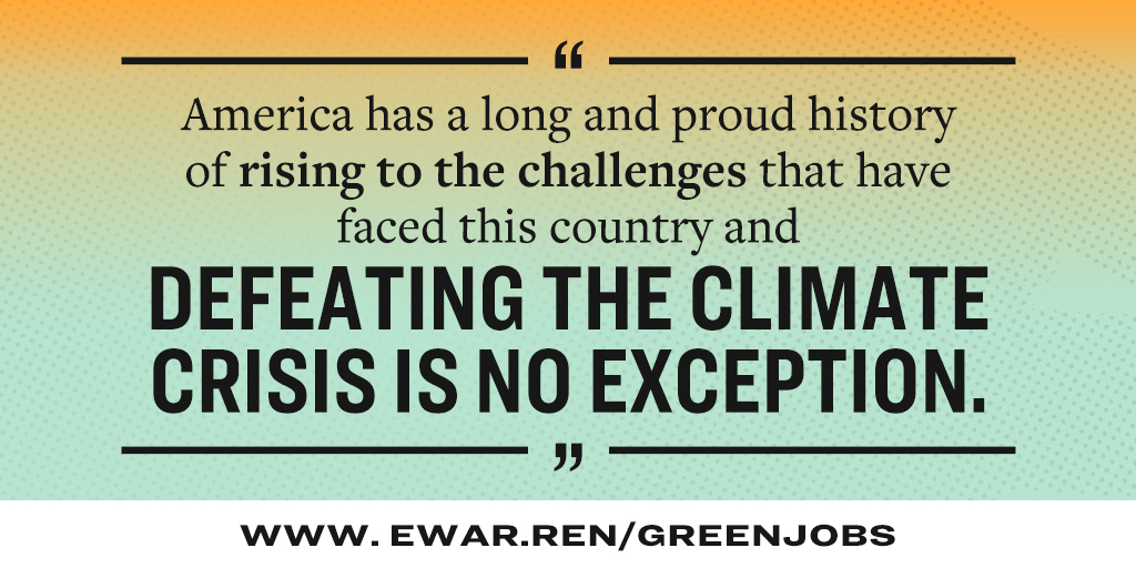 America has a long and proud history of rising to the challenges that have faced this country and defeating the climate crisis is no exception.