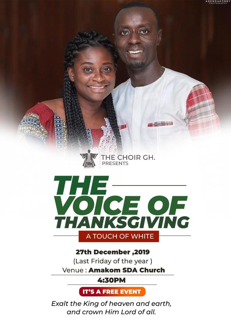 4 more days To tell Him how Grateful We Are. Jan-Dec, Come let's show our Gratitude!27th December 2019(Last Friday of the Year)4:30pmAMAKOM SDA CHURCH, KUMASIADMISSION IS FREETHE VOICE OF THANKSGIVING A Touch of White