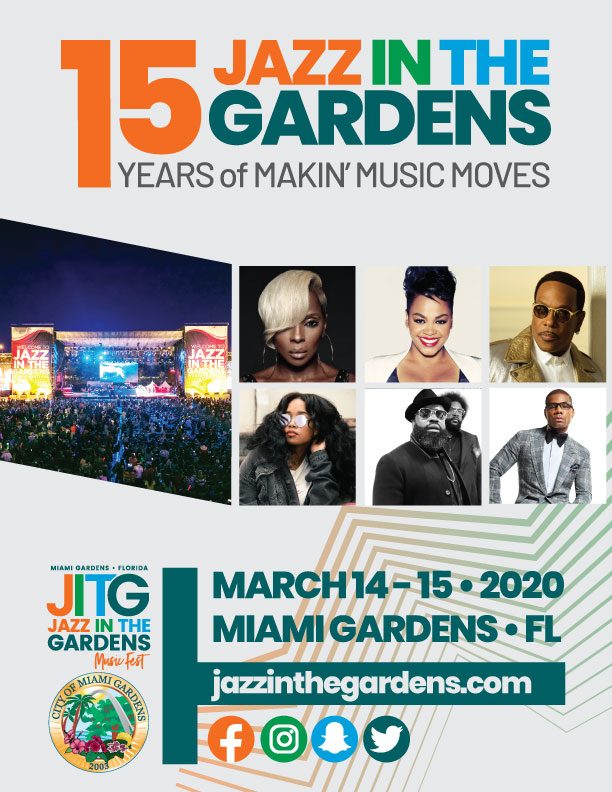City Of Miami Gardens On Twitter Jazz In The Gardens 15th Anniversary Lineup Https T Co Jgazpp8sqm