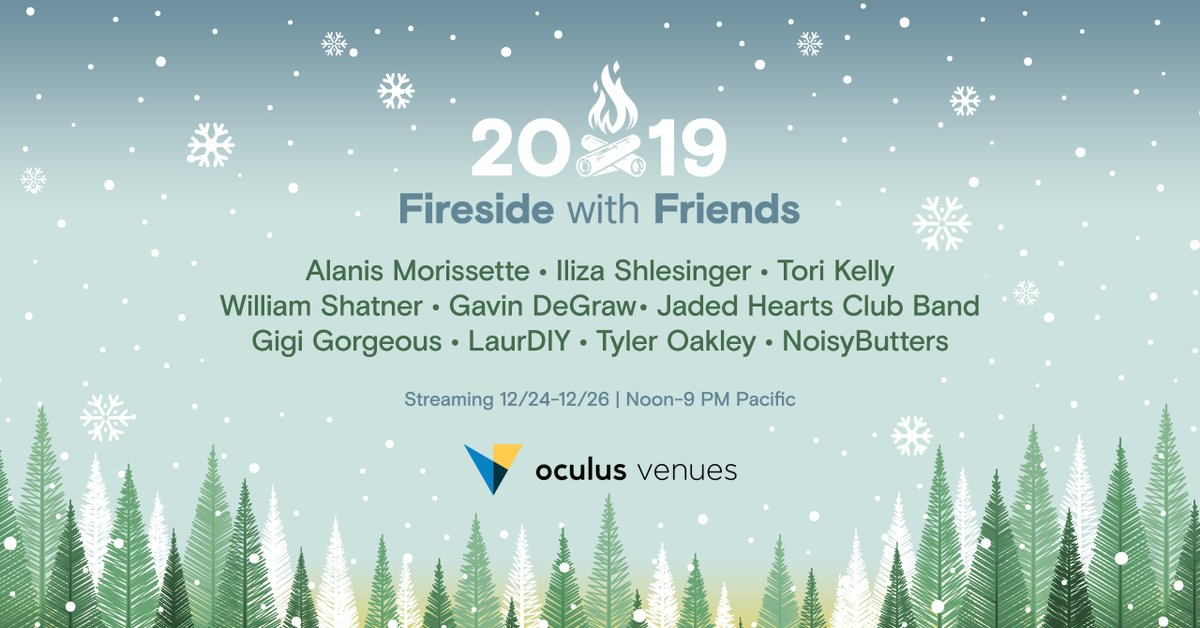 Featuring @tyleroakley @laurDIY @torikelly and more, it's the @oculus Venues #FiresideWithFriends holiday show! Grab some nog and a loved one and join the festivities with streams running from 12/24 - 12/26. Get details and tickets at oculus.com/experiences/ev… #VR #OculusVenues
