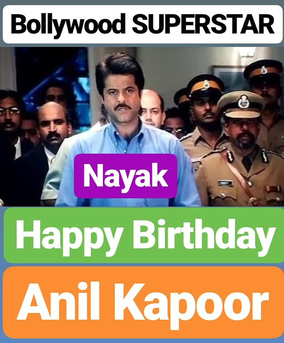 Happy Birthday  Anil Kapoor Bollywood SUPERSTAR