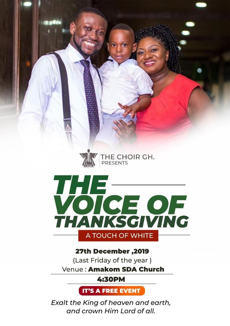 3 more days To Show our Gratitude.Come with your Family, Come clothed in WHITE!This FRIDAY, 27th December 20194:30pmAMAKOM SDA CHURCH, KUMASIADMISSION IS FREETHE VOICE OF THANKSGIVING A Touch of White