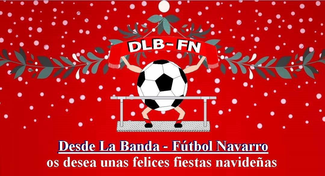 Desde La Banda - Fútbol Navarro | Feliz Navidad 2019