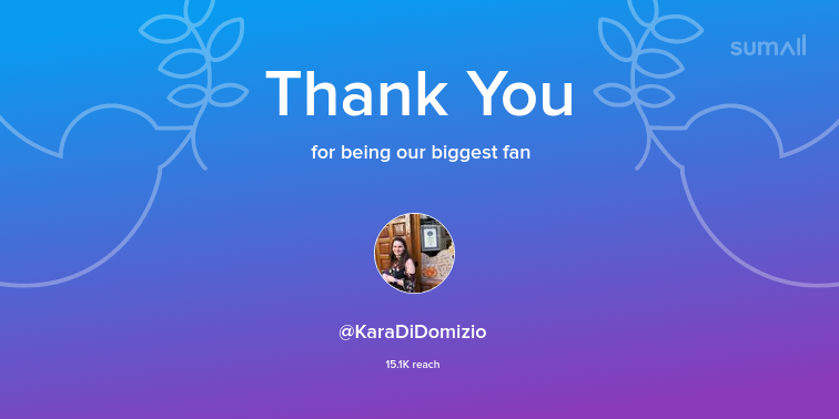 Our biggest fans this week: KaraDiDomizio. Thank you! via sumall.com/thankyou?utm_s…