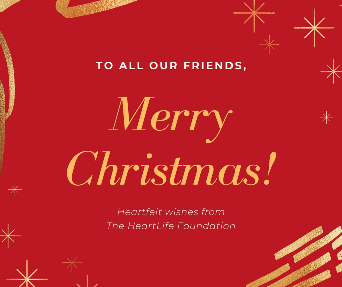 Happy Holidays from all of us at the HeartLife Foundation. #heartlife
