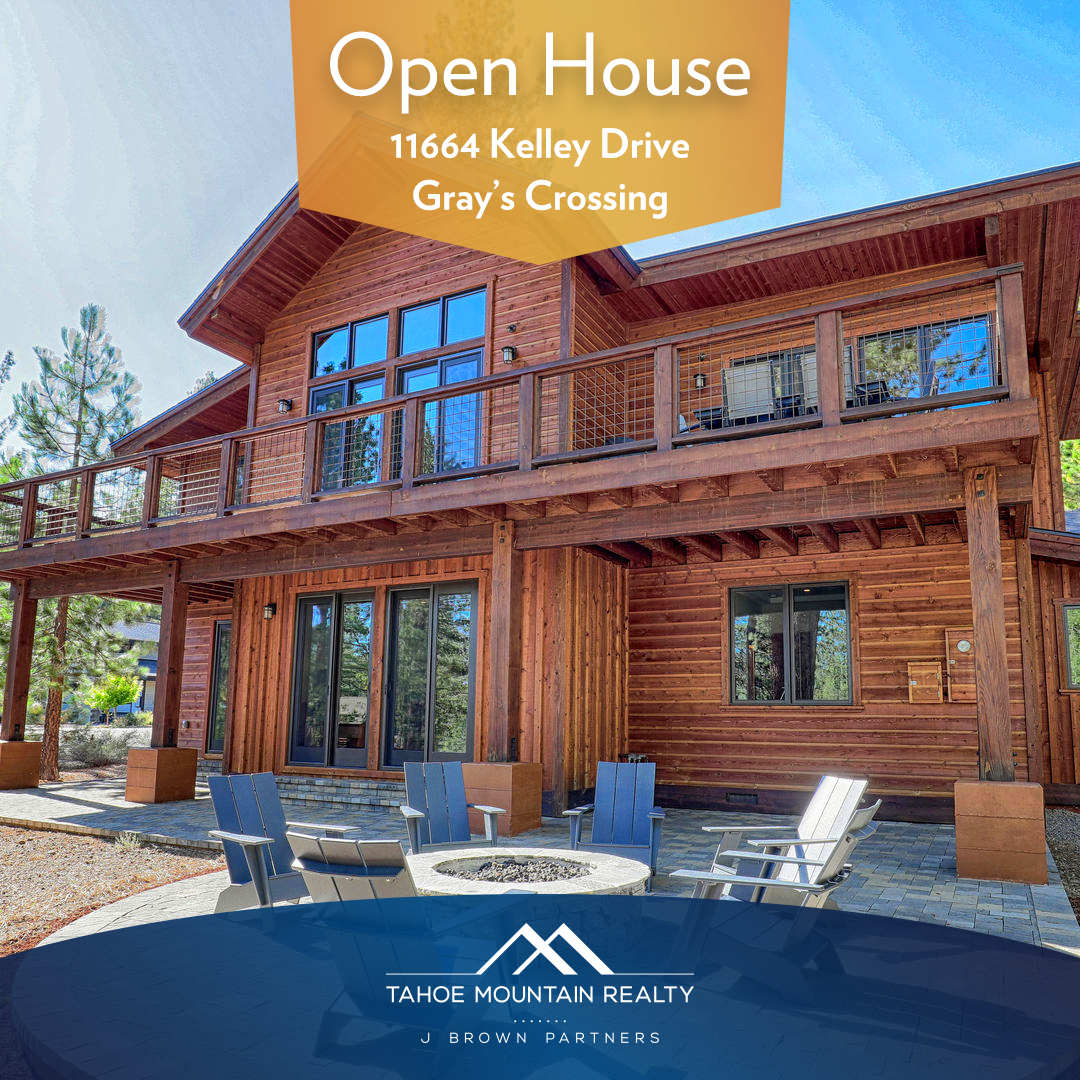 Open House today from 10-3pm at 11664 Kelley Drive in #grayscrossing. #truckee #laketahoe