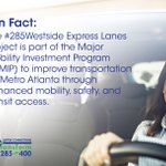 Image for the Tweet beginning: #Fact The #285Westside Express Lanes