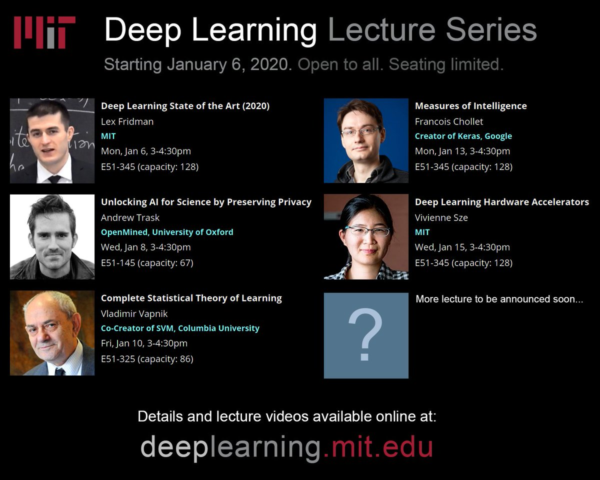 Starting Jan 6, were doing a series of lectures at MIT on deep learning and AI. Skip the first one, but afterwards there are some great talks (inc. @fchollet, @iamtrask). All are welcome. Seating limited (1st come, 1st served). Video will be posted here: deeplearning.mit.edu