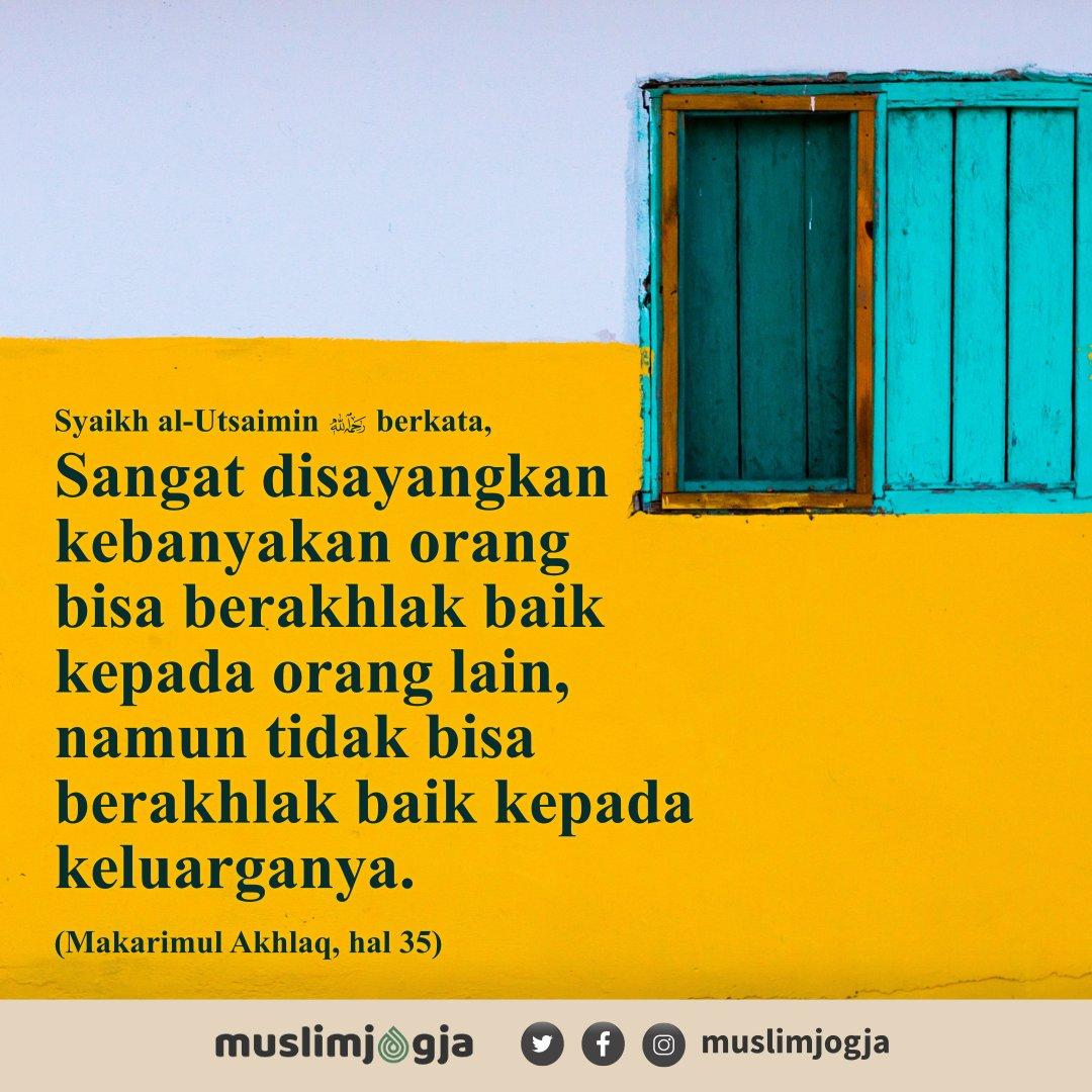 💡 Sangat disayangkan kebanyakan orang bisa berakhlak baik kepada orang lain, namun tidak bisa berakhlak baik kepada keluarganya. ➖➖➖➖➖➖➖➖➖➖➖➖➖➖ 📔 Syaikh Utsaimin - Makarimul Akhlaq, 35 https://t.co/QtmxQiXhLS