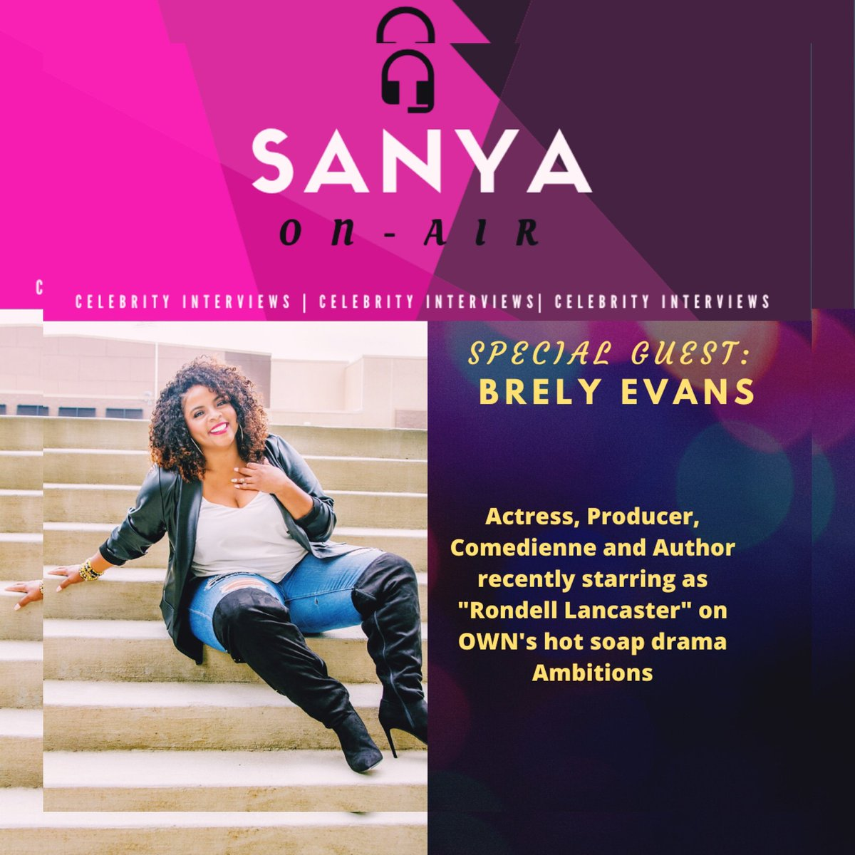 Media-ing Actress @BrelyEvans wraps up another season as #RondellLancaster on #OWN hot drama #Ambitions and joins me to talk about it And of course...I'll have the full interview available next week #sanyaonair #podcast #podcasthost #celebrityinterviews #mediapic.twitter.com/Ml0yLBNc74