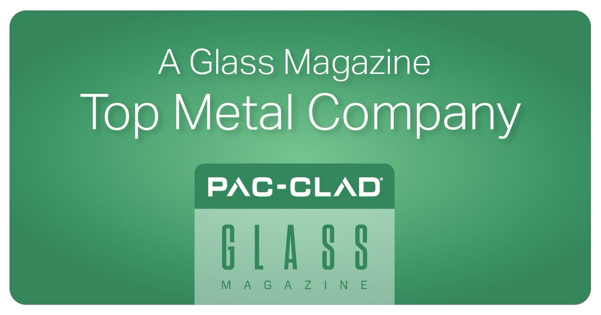 Petersen Aluminum On Twitter Pac Clad Petersen Is Honored To Be A Glass Magazine Top Metal Company Of 2019 Https T Co L6jeqij1kc Pac Clad Metalroofing Https T Co Ipqbuhmszz