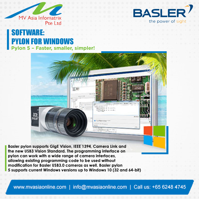 >>> BASLER <<< is a leading designer and manufacturer of high-performance and high quality imaging products. SOFTWARE: PYLON FOR WINDOWS  http://www.mvasiaonline.com  |  info@mvasiaonline.com  |  Call: +65 6248 4745  #MVASIA #Basler #BaslerSoftware #PylonForWindowspic.twitter.com/X0X2XxnqT2