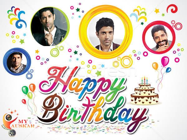 Happy Birthday Farhan Akhtar