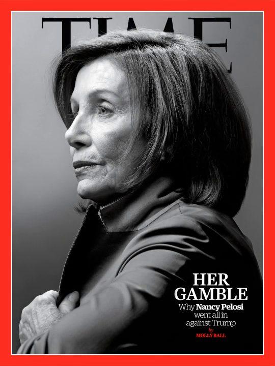 """TIME's new cover: """"We've upped the ante."""" Why Nancy Pelosi is going all in against Trump https://ti.me/2QASs8k"""