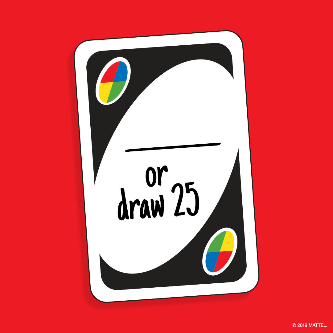 "UNO on Twitter: ""Whats worse than drawing 4? Fill in the blank. """