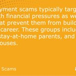 Image for the Tweet beginning: A7: Employment scams typically target