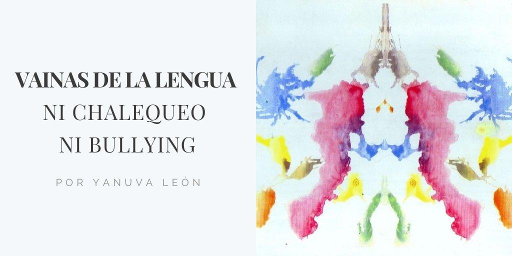 test Twitter Media - Vainas de la lengua. Ni chalequeo ni bullying. Por Yanuva León. Leer: https://t.co/x65XDNPgFm https://t.co/BZFS9NnVwa